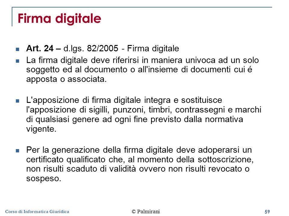 60 © Palmirani Corso di Informatica Giuridica Firma autenticata Art.