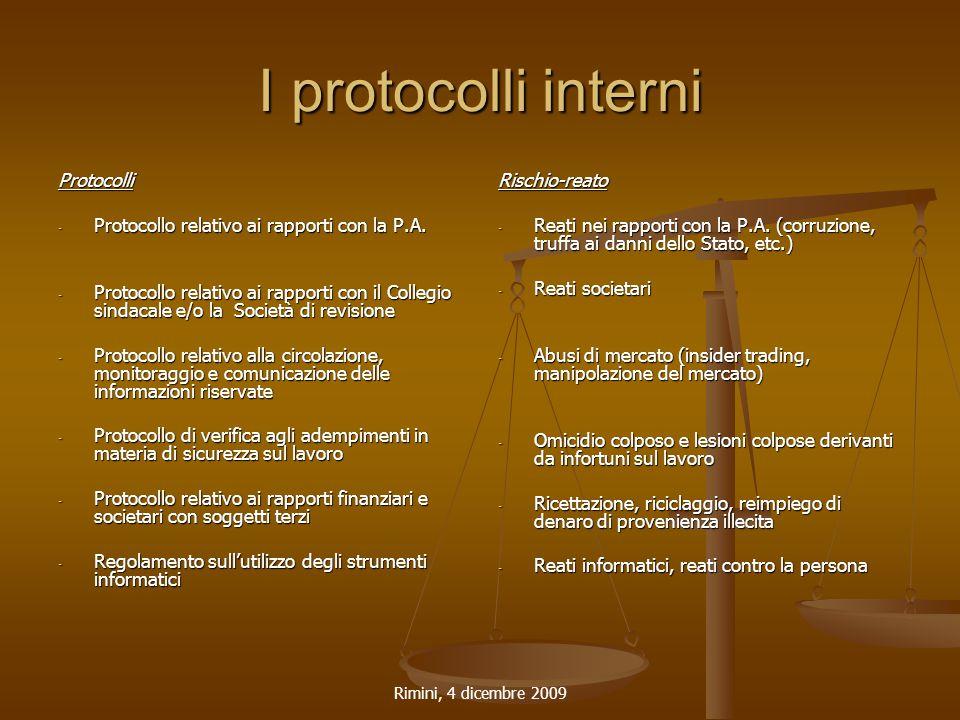 Rimini, 4 dicembre 2009 I protocolli interni Protocolli - Protocollo relativo ai rapporti con la P.A. - Protocollo relativo ai rapporti con il Collegi