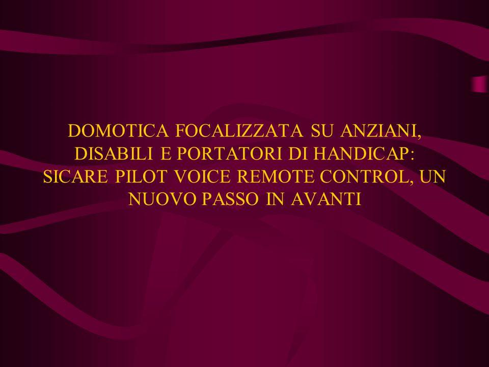 DOMOTICA: COMPLESSO DI TECNOLOGIE INFORMATICHE ED ELETTRONICHE APPLICATE ALLA GESTIONE DELLE APPARECCHIATURE DOMESTICHE.
