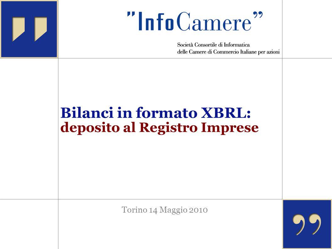 Torino 14 Maggio 2010 Bilanci in formato XBRL: deposito al Registro Imprese