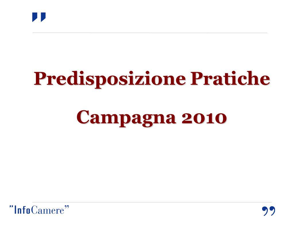 Predisposizione Pratiche Campagna 2010