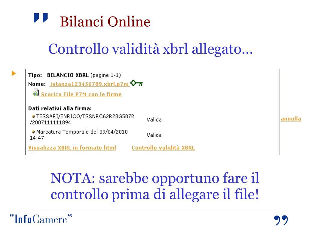 Controllo validità xbrl allegato... NOTA: sarebbe opportuno fare il controllo prima di allegare il file! Bilanci Online