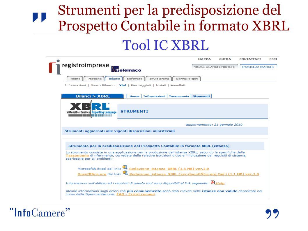 Strumenti per la predisposizione del Prospetto Contabile in formato XBRL Tool IC XBRL