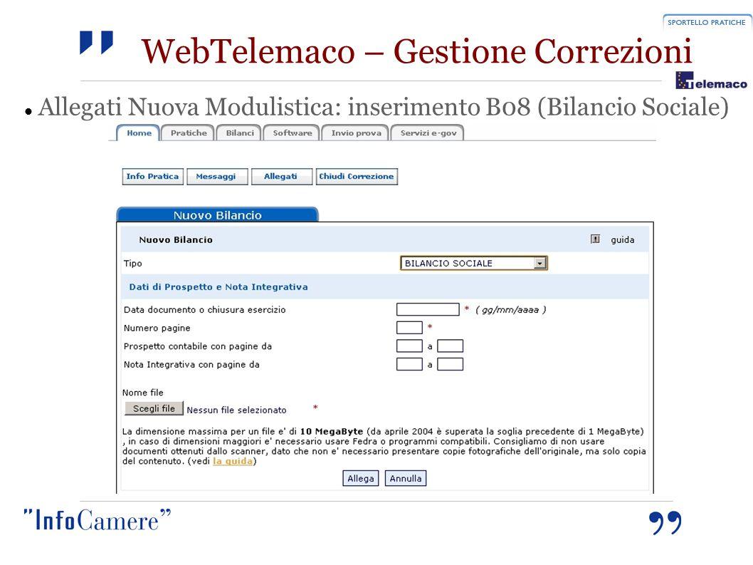 WebTelemaco – Gestione Correzioni Allegati Nuova Modulistica: inserimento B08 (Bilancio Sociale)