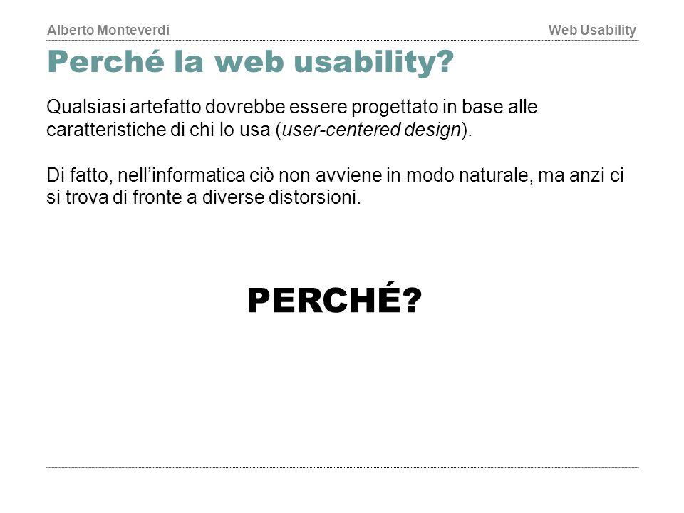 Alberto MonteverdiWeb Usability Colpa degli sviluppatori.