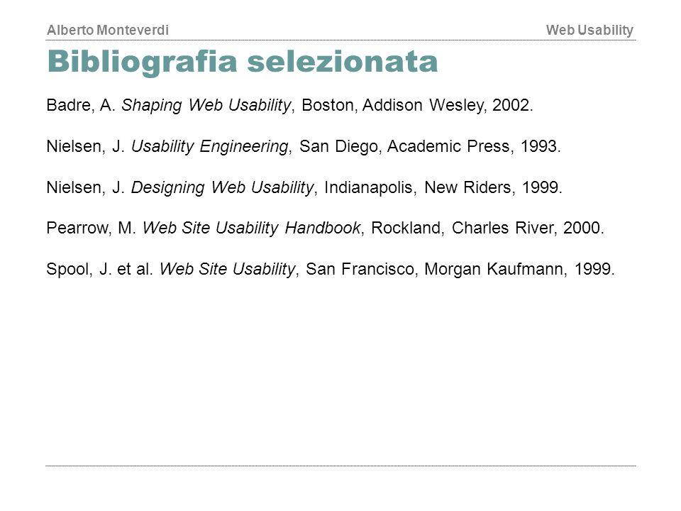 Alberto MonteverdiWeb Usability Bibliografia selezionata Badre, A.