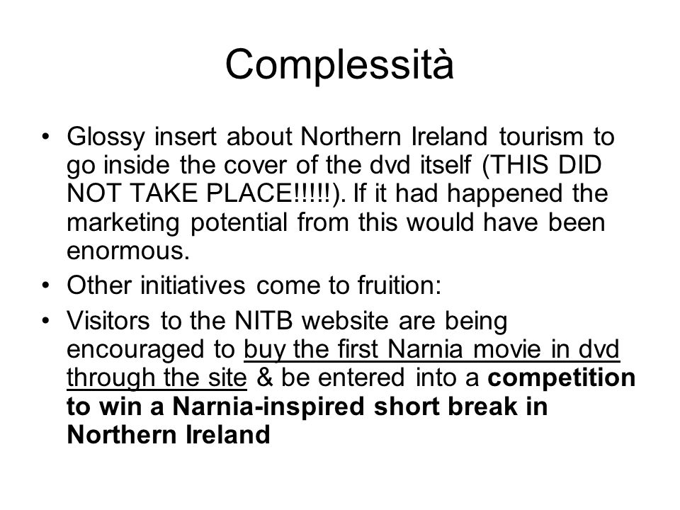 Complessità Glossy insert about Northern Ireland tourism to go inside the cover of the dvd itself (THIS DID NOT TAKE PLACE!!!!!). If it had happened t
