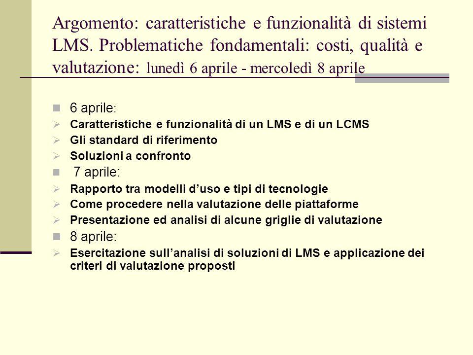 Argomento: caratteristiche e funzionalità di sistemi LMS.