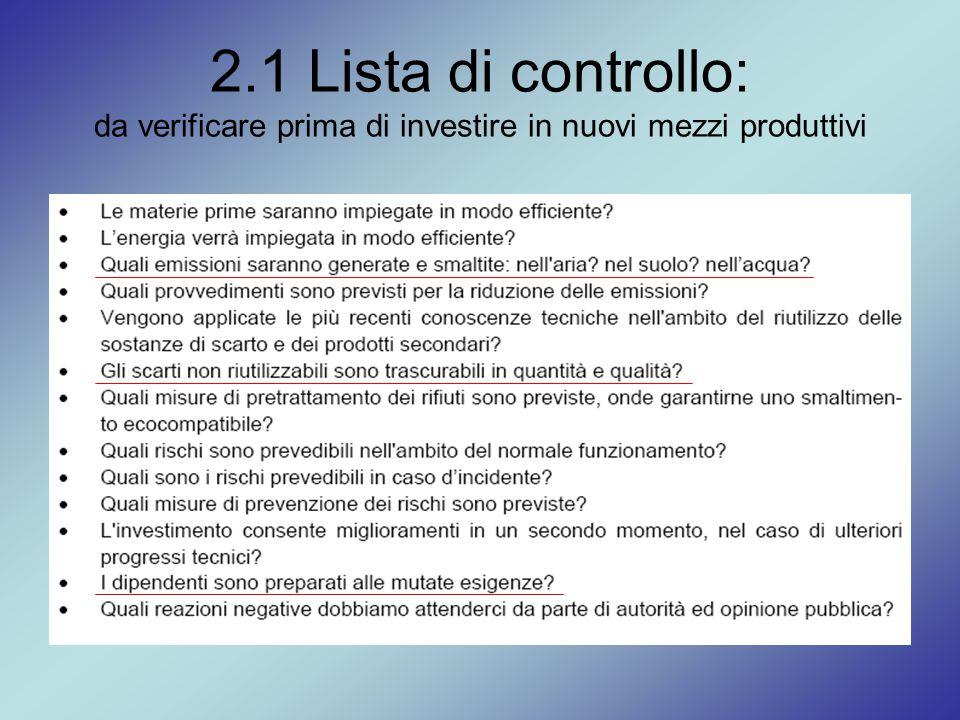 2.1 Lista di controllo: da verificare prima di investire in nuovi mezzi produttivi
