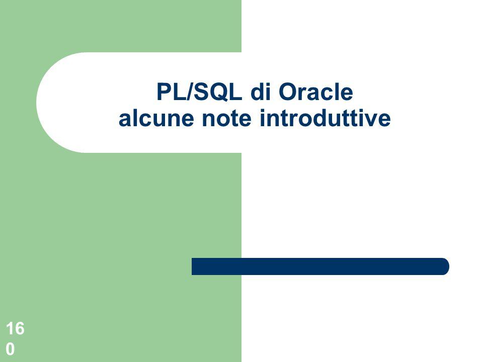 160 PL/SQL di Oracle alcune note introduttive