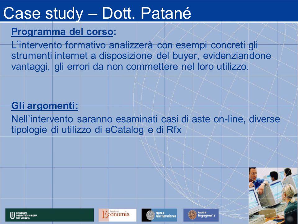 Case study – Dott. Patané Programma del corso: L'intervento formativo analizzerà con esempi concreti gli strumenti internet a disposizione del buyer,