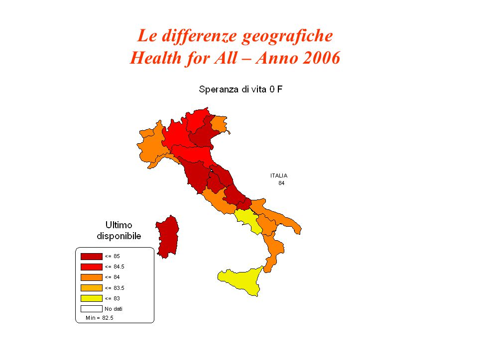 Le differenze geografiche Health for All – Anno 2006
