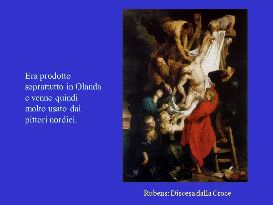 Era prodotto soprattutto in Olanda e venne quindi molto usato dai pittori nordici. Rubens: Discesa dalla Croce