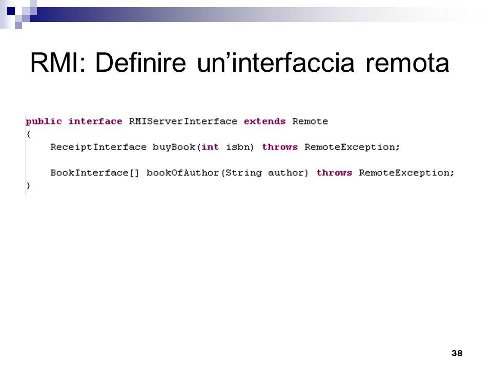 38 RMI: Definire un'interfaccia remota