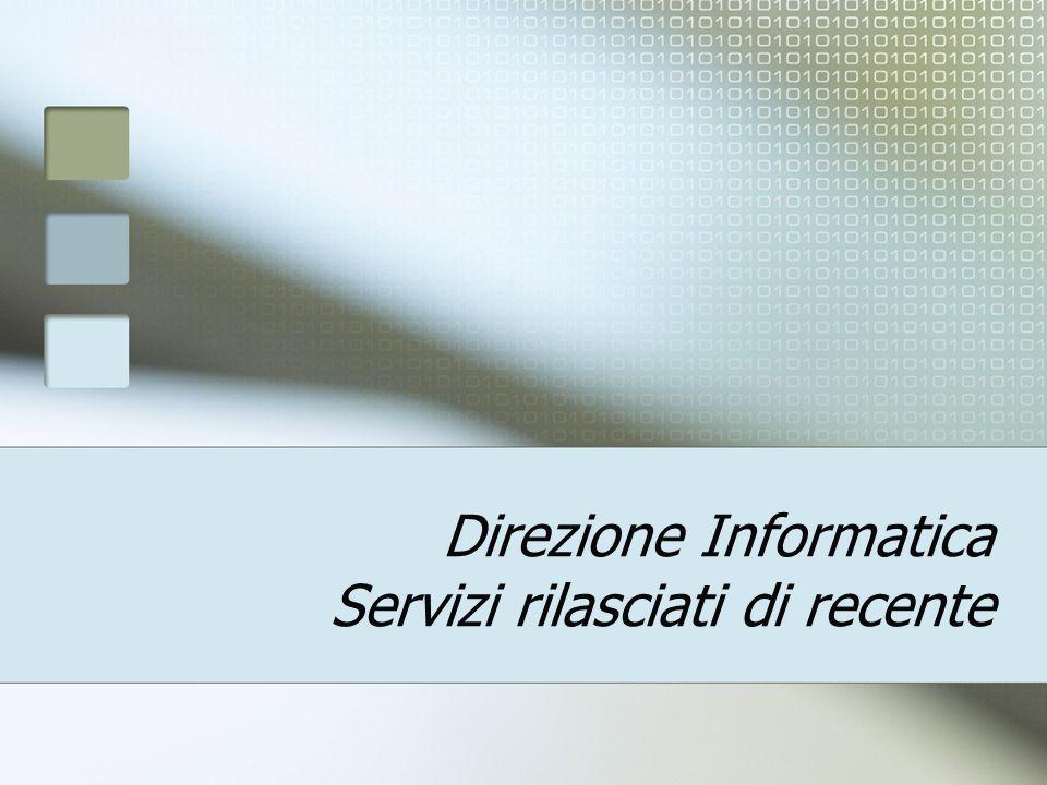 Direzione Informatica Servizi rilasciati di recente