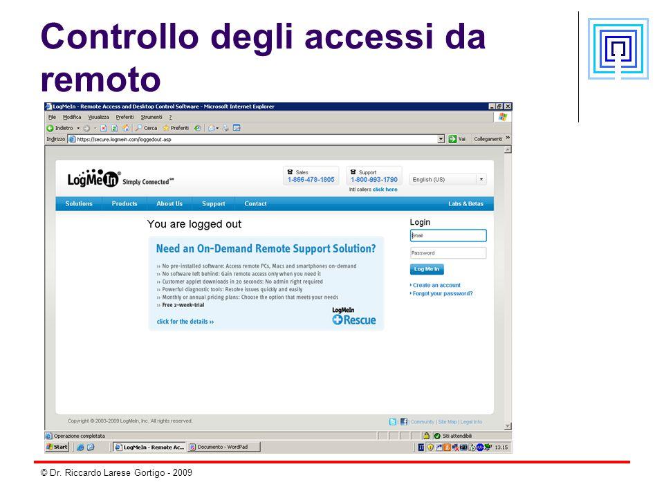 © Dr. Riccardo Larese Gortigo - 2009 Controllo degli accessi da remoto