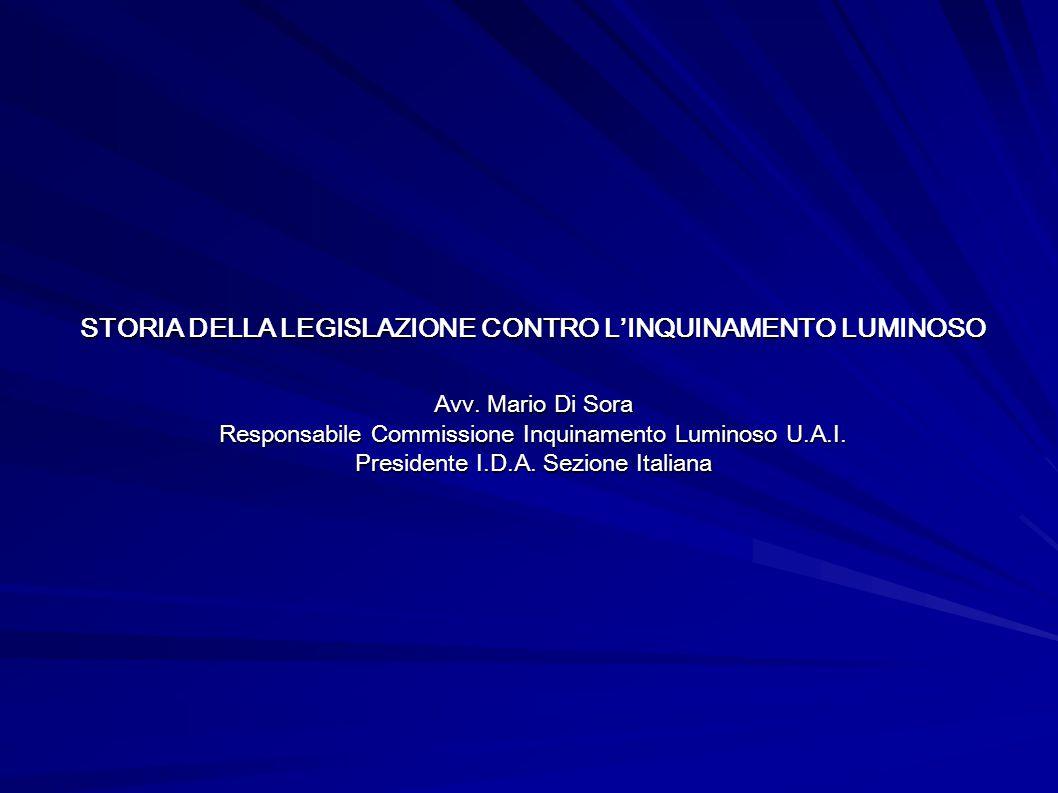 STORIA DELLA LEGISLAZIONE CONTRO L'INQUINAMENTO LUMINOSO Avv.