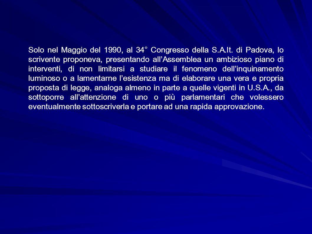 Solo nel Maggio del 1990, al 34° Congresso della S.A.It.