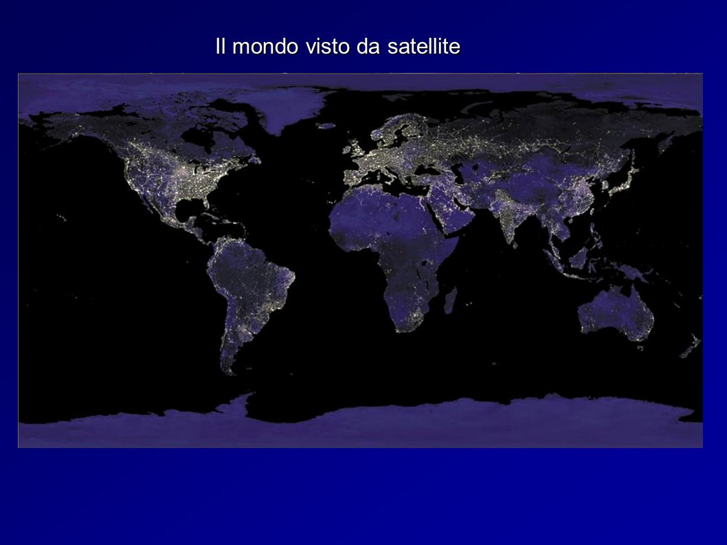 Il mondo visto da satellite