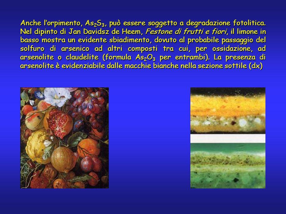 Anche l'orpimento, As 2 S 3, può essere soggetto a degradazione fotolitica. Nel dipinto di Jan Davidsz de Heem, Festone di frutti e fiori, il limone i