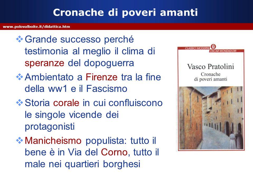 www.polovalboite.it/didattica.htm Cronache di poveri amanti  Grande successo perché testimonia al meglio il clima di speranze del dopoguerra  Ambien
