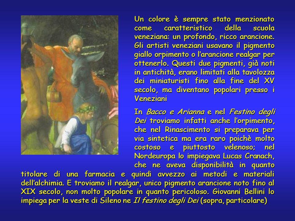 Un colore è sempre stato menzionato come caratteristico della scuola veneziana: un profondo, ricco arancione.