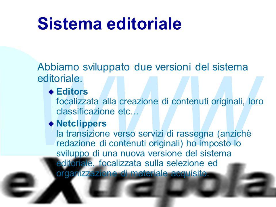 WWW Fabio Vitali10 Sistema editoriale Abbiamo sviluppato due versioni del sistema editoriale. u Editors focalizzata alla creazione di contenuti origin