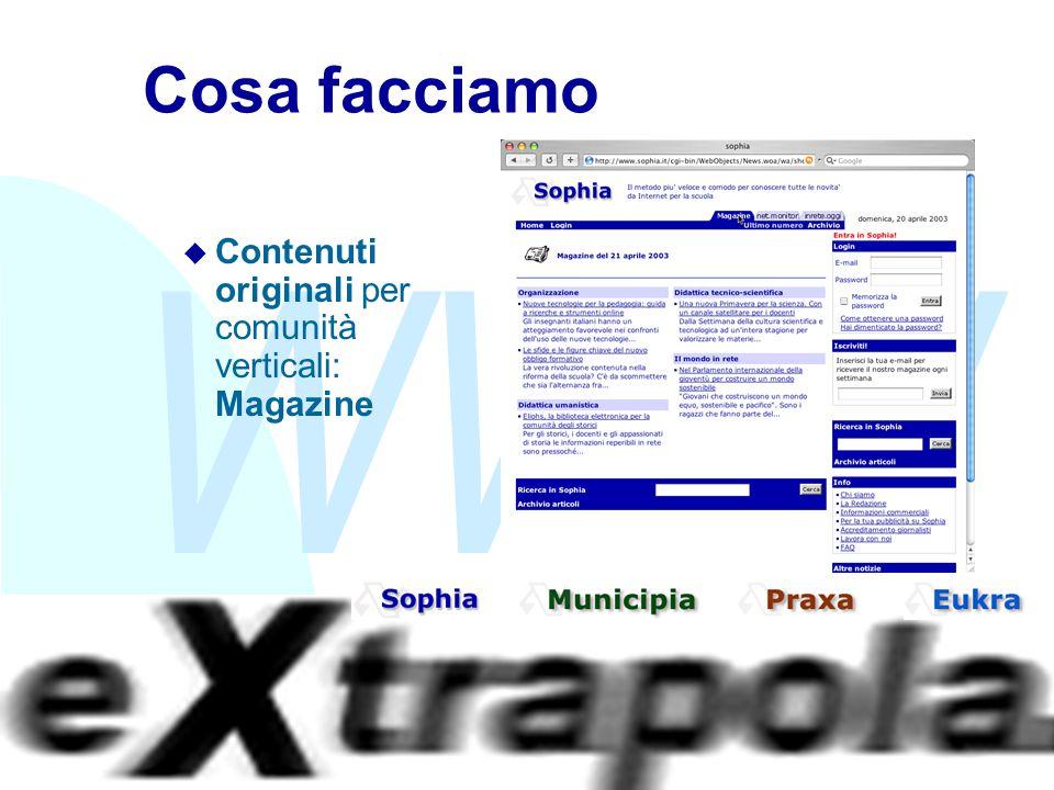 WWW Fabio Vitali5 Cosa facciamo u Contenuti originali per comunità verticali: Magazine