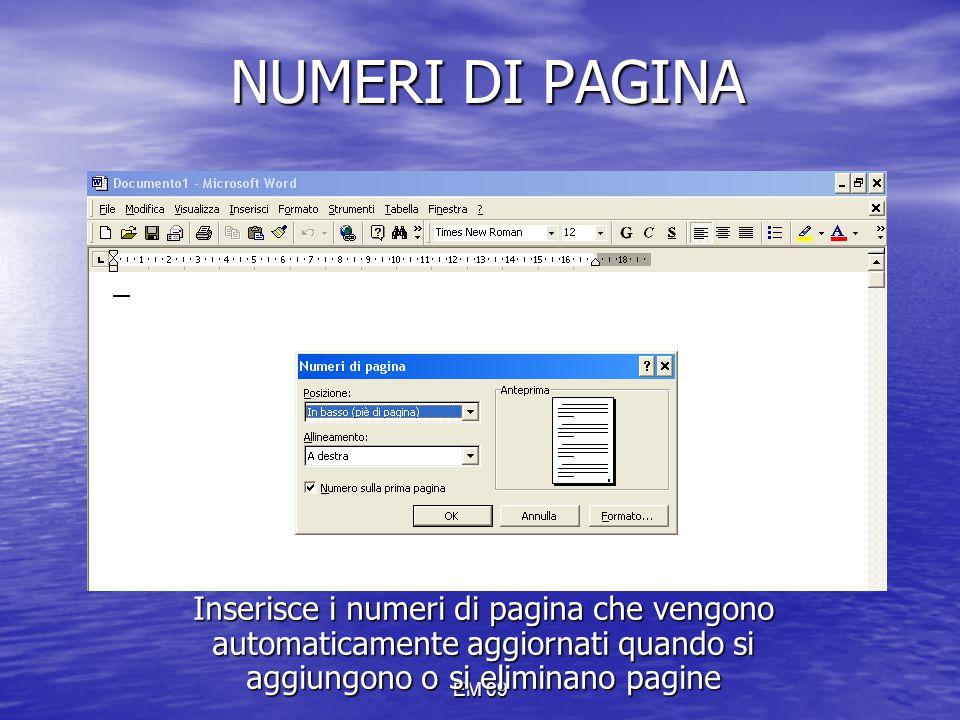 EM 09 NUMERI DI PAGINA Inserisce i numeri di pagina che vengono automaticamente aggiornati quando si aggiungono o si eliminano pagine
