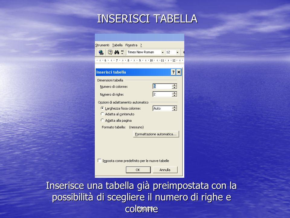EM 09 INSERISCI TABELLA Inserisce una tabella già preimpostata con la possibilità di scegliere il numero di righe e colonne