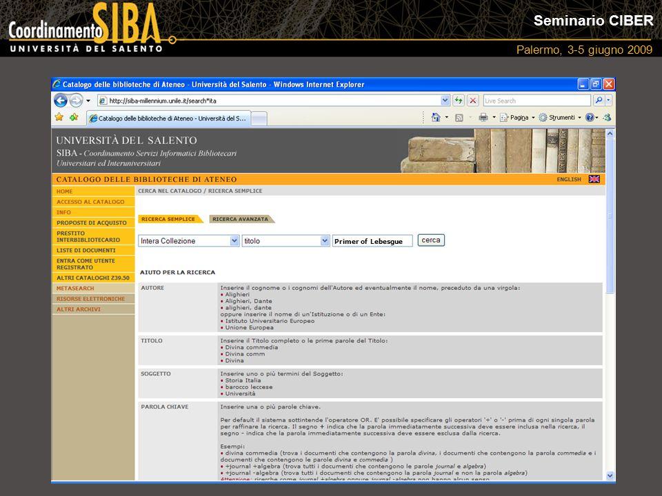 Seminario CIBER Palermo, 3-5 giugno 2009 Primer of Lebesgue