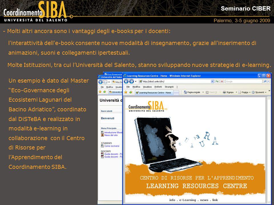 """Seminario CIBER Palermo, 3-5 giugno 2009 - Molti altri ancora sono i vantaggi degli e-books per i docenti: Un esempio è dato dal Master """"Eco-Governanc"""