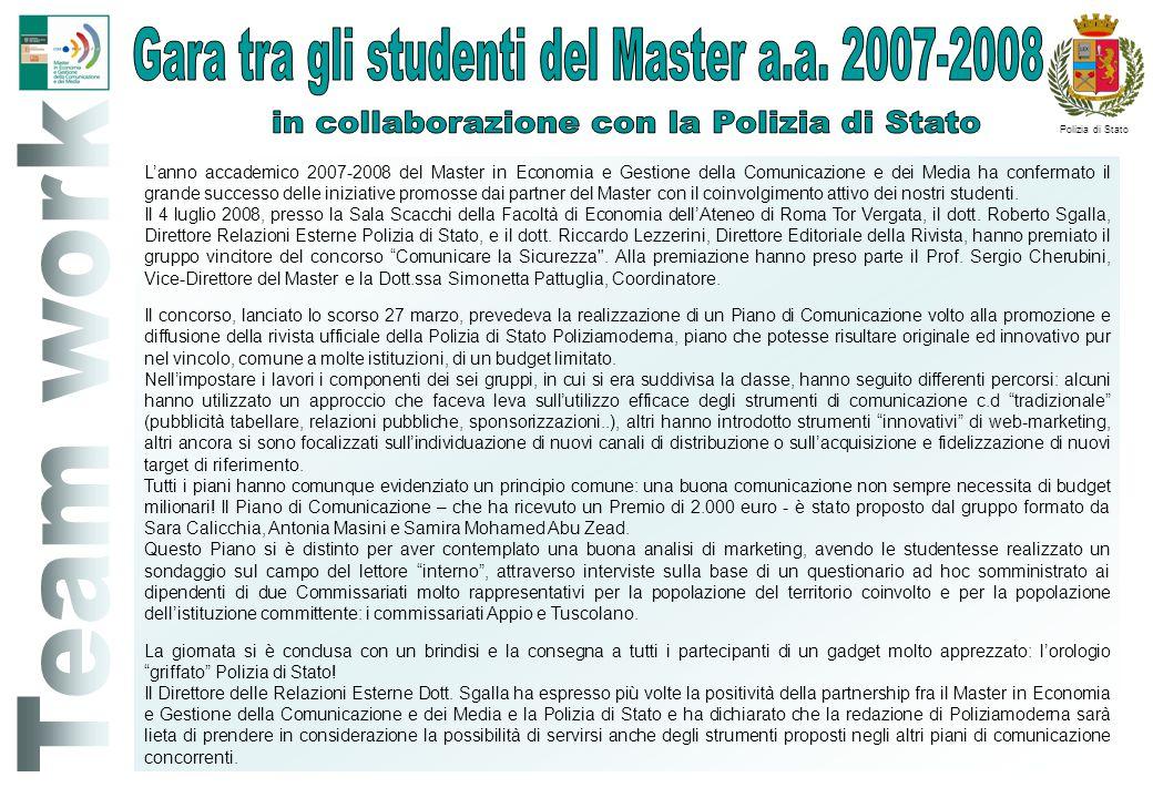 L'anno accademico 2007-2008 del Master in Economia e Gestione della Comunicazione e dei Media ha confermato il grande successo delle iniziative promos