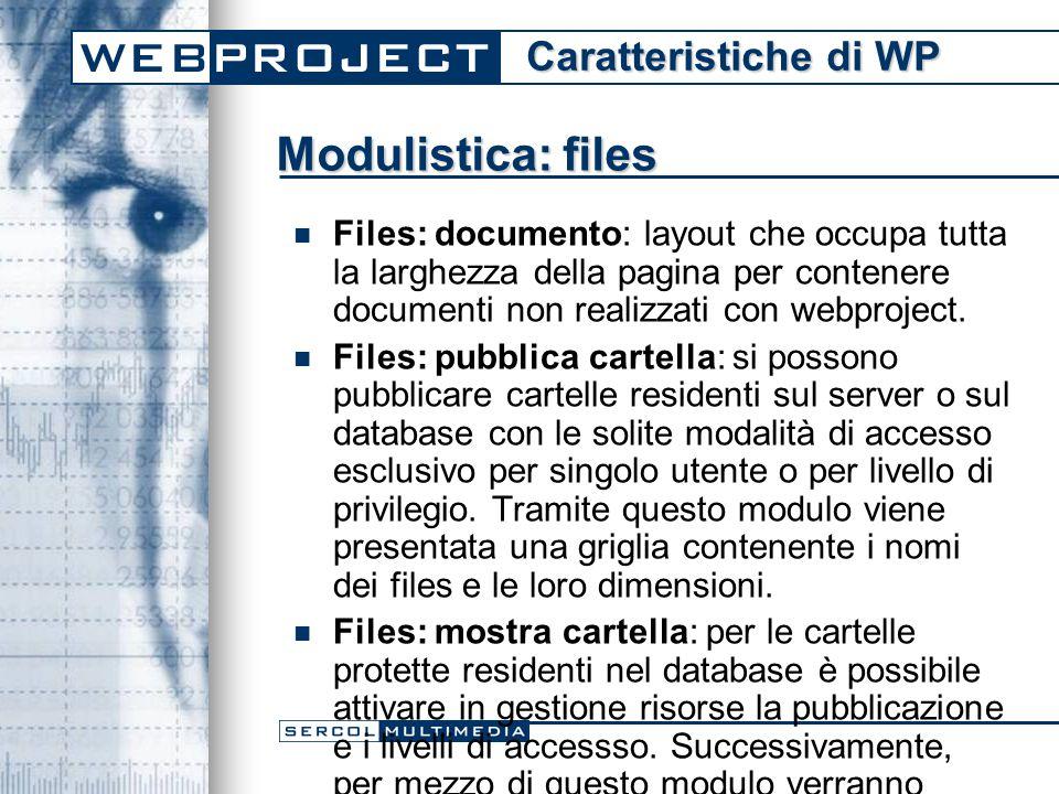 Modulistica: files Files: documento: layout che occupa tutta la larghezza della pagina per contenere documenti non realizzati con webproject.