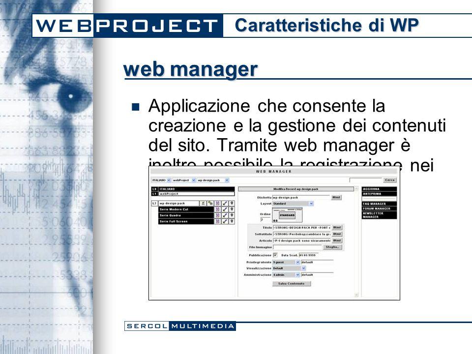 Applicazione che consente la creazione e la gestione dei contenuti del sito.