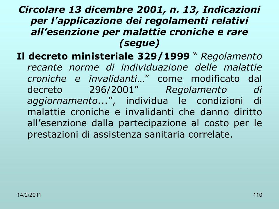 14/2/2011110 Circolare 13 dicembre 2001, n. 13, Indicazioni per l'applicazione dei regolamenti relativi all'esenzione per malattie croniche e rare (se