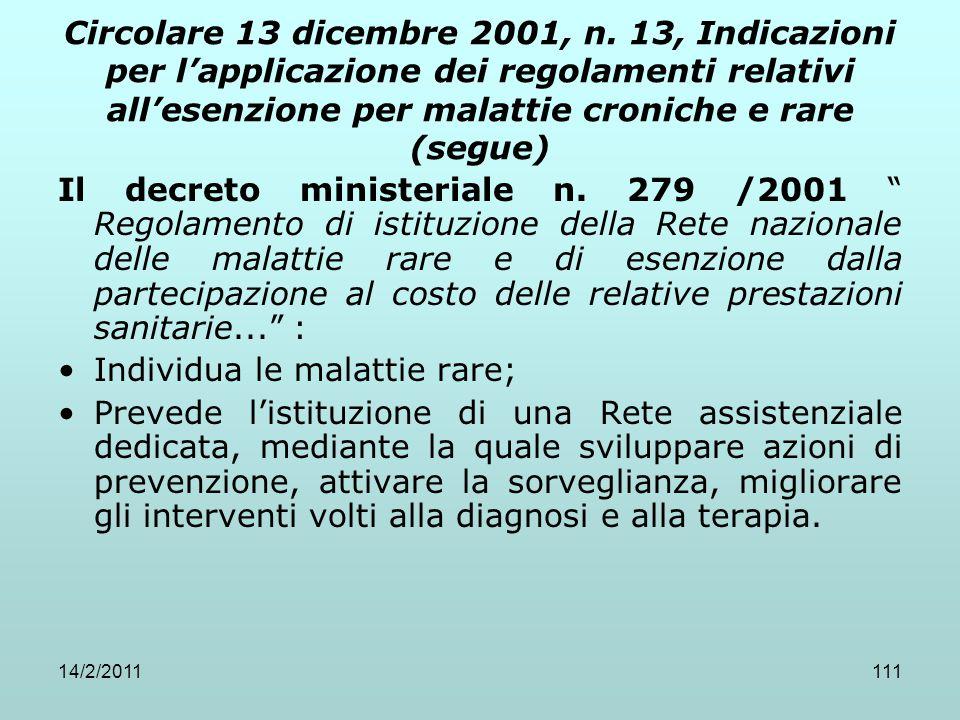 14/2/2011111 Circolare 13 dicembre 2001, n. 13, Indicazioni per l'applicazione dei regolamenti relativi all'esenzione per malattie croniche e rare (se