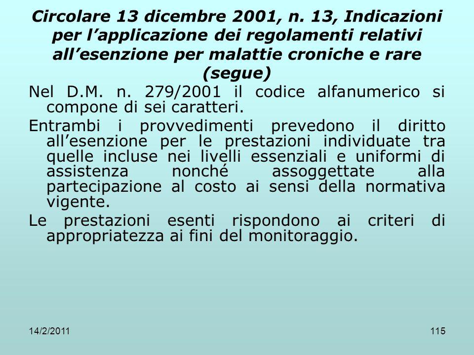 14/2/2011115 Circolare 13 dicembre 2001, n. 13, Indicazioni per l'applicazione dei regolamenti relativi all'esenzione per malattie croniche e rare (se