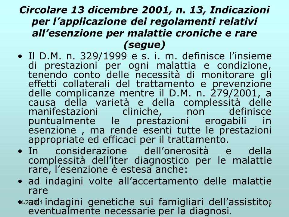14/2/2011116 Circolare 13 dicembre 2001, n. 13, Indicazioni per l'applicazione dei regolamenti relativi all'esenzione per malattie croniche e rare (se