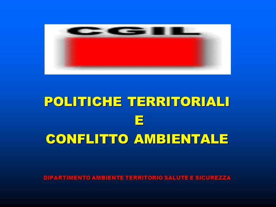 POLITICHE TERRITORIALI E CONFLITTO AMBIENTALE DIPARTIMENTO AMBIENTE TERRITORIO SALUTE E SICUREZZA