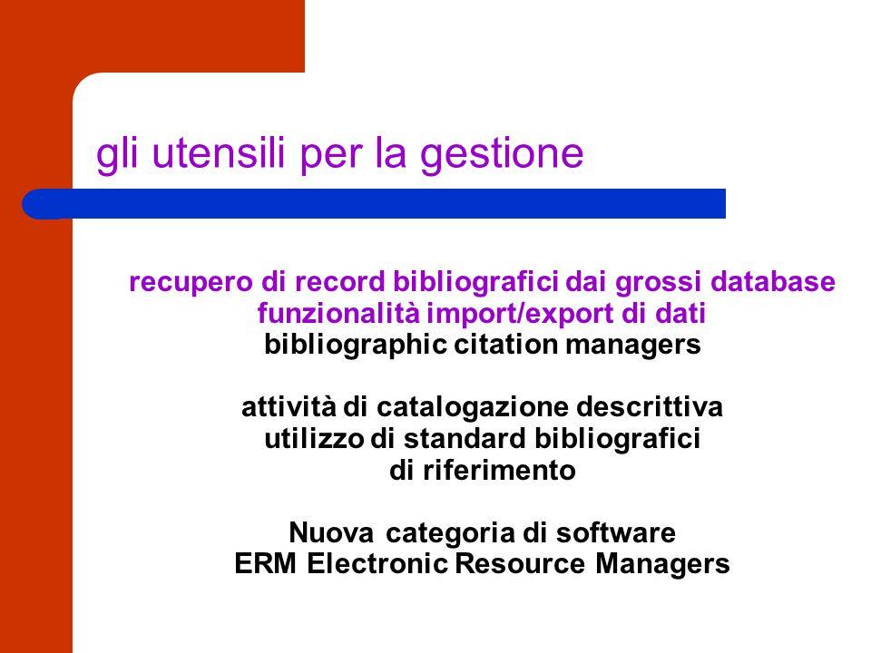 gli utensili per la ricerca Oggetti digitali: OPAC, database,...