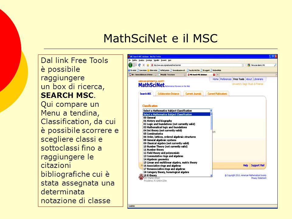 MathSciNet e il MSC Dal link Free Tools è possibile raggiungere un box di ricerca, SEARCH MSC.