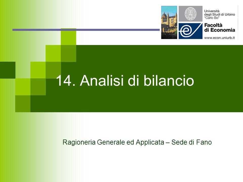 14. Analisi di bilancio Ragioneria Generale ed Applicata – Sede di Fano