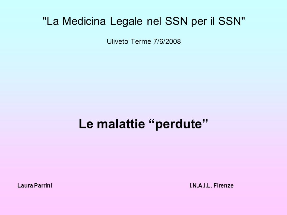 Le malattie perdute Evidenze epidemiologiche Strumenti legislativi Medici competenti ASL Medici di Medicina Generale