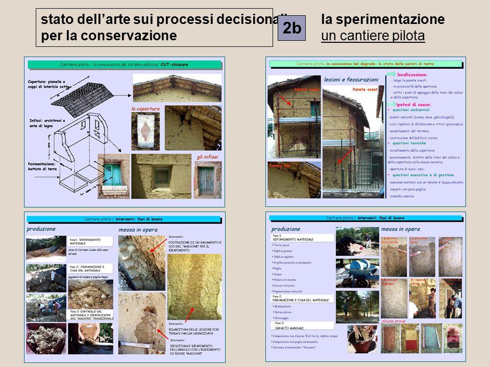 stato dell'arte sui processi decisionali per la conservazione 2b la sperimentazione un cantiere pilota