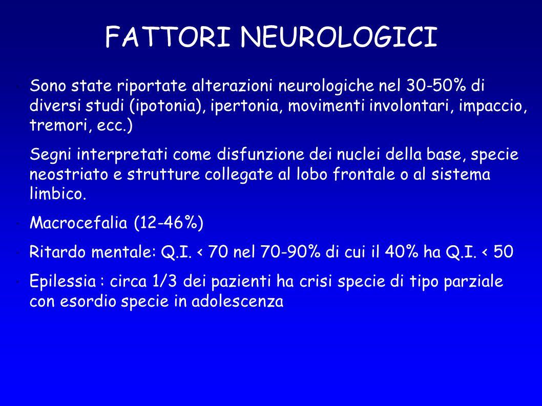 FATTORI NEUROLOGICI