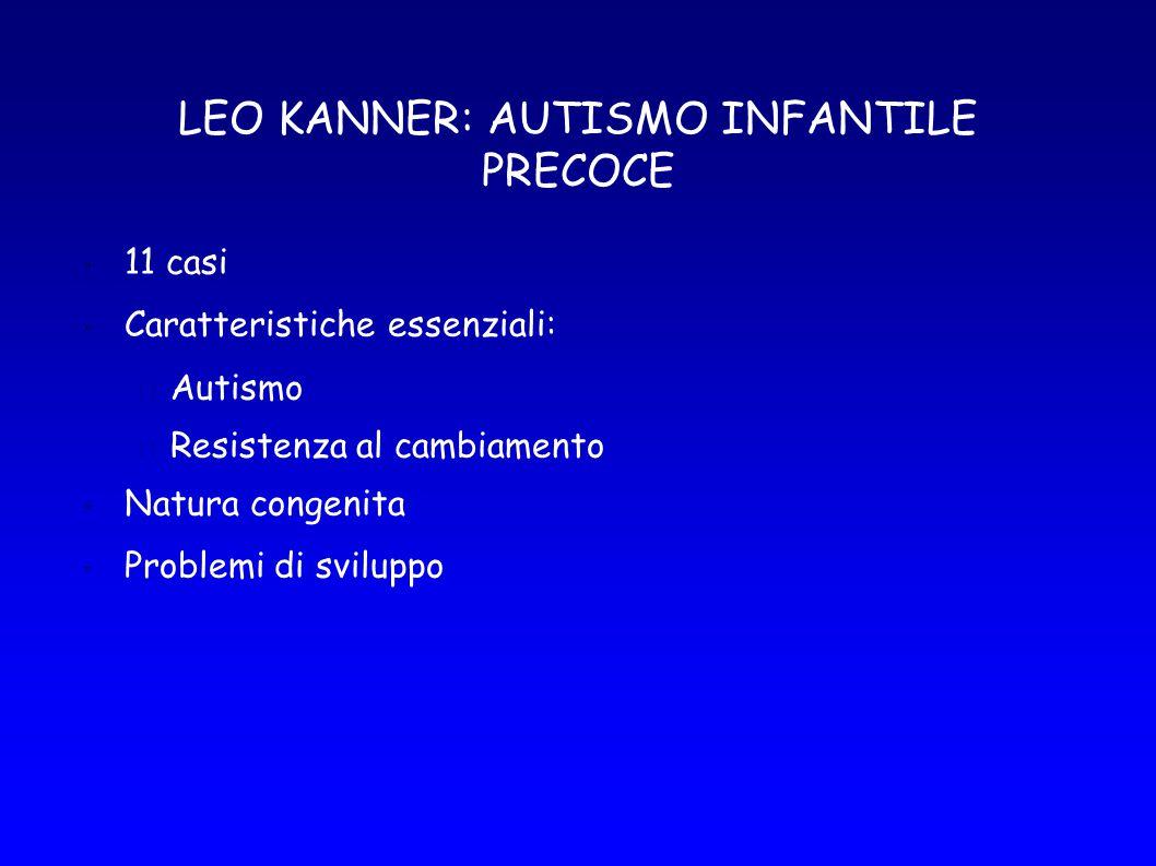 LEO KANNER: AUTISMO INFANTILE PRECOCE