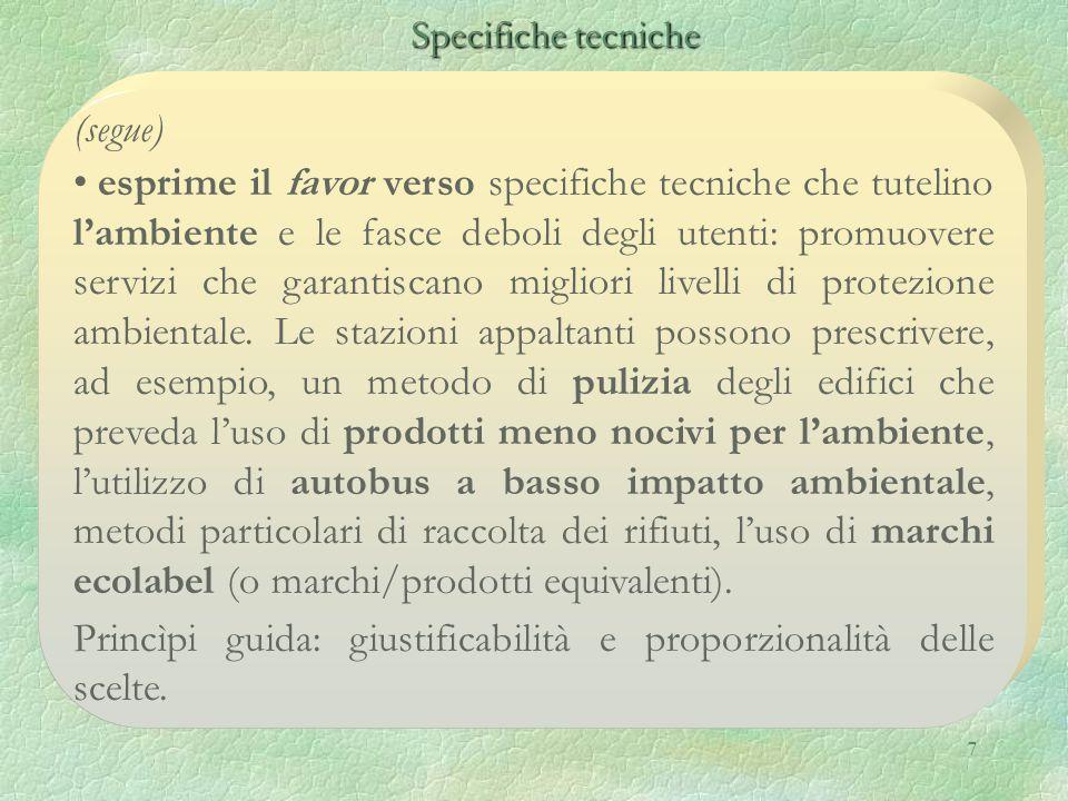 8 Condizioni particolari di esecuzione del contratto D.lgs. 163/2006 Articoli 69, 206