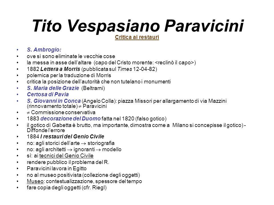 Tito Vespasiano Paravicini Critica ai restauri S. Ambrogio: ove si sono eliminate le vecchie cose la messa in asse dell'altare (capo del Cristo morent