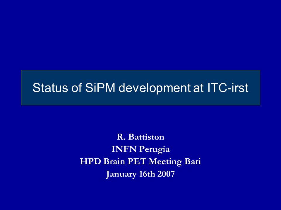 Status of SiPM development at ITC-irst R.